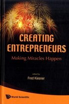 Creating Entrepreneurs