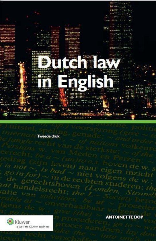 Dutch law in English - Antoinette Dop |