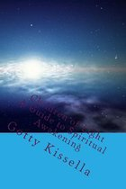 Children of Light. a Guide to Spiritual Awakening