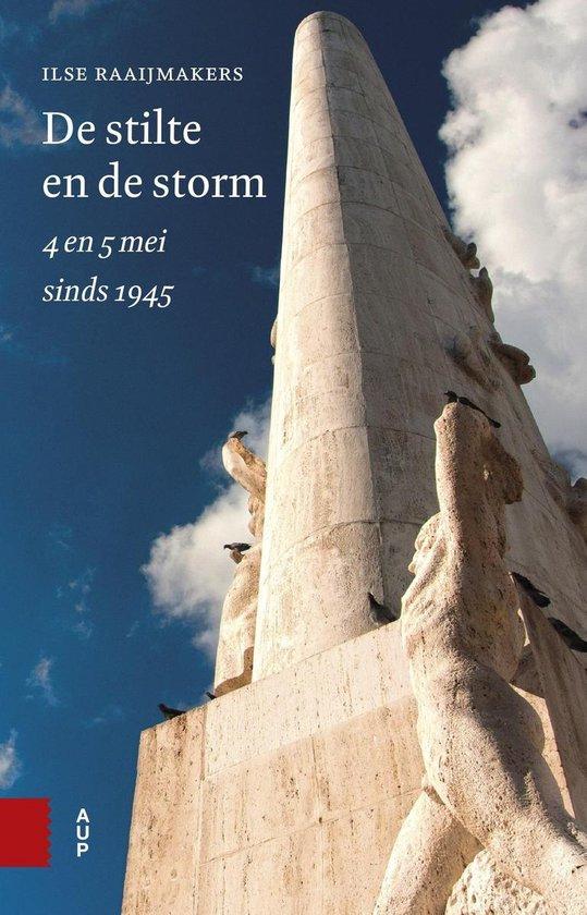 De stilte en de storm - Ilse Raaijmakers |