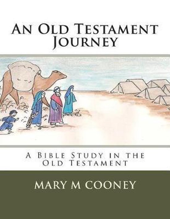 An Old Testament Journey