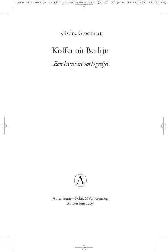 Koffer Uit Berlijn - Kristine Groenhart |