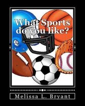 Omslag What Sports Do You Like?