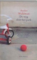 De weg door het park - Ayelet Waldman