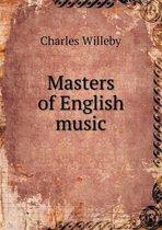 Masters of English Music