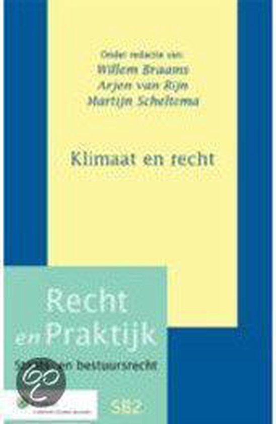 Recht en praktijk - Klimaat en recht - W.Th. Braams  