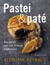 Pastei & paté. Recepten van het Franse land