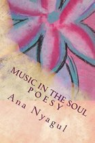 Music in the Soul P O E S Y
