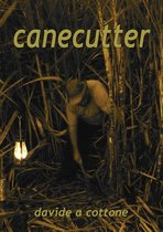 canecutter