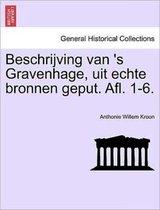 Beschrijving van 's gravenhage, uit echte bronnen geput. afl. 1-6.