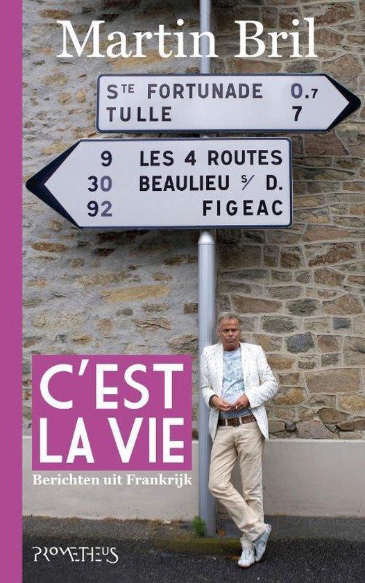C'Est La Vie - Martin Bril |