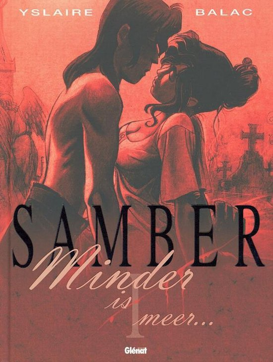 Samber (n.e.) 001 Minder is mee - Yslaire |