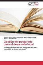 Gestion del Postgrado Para El Desarrollo Local