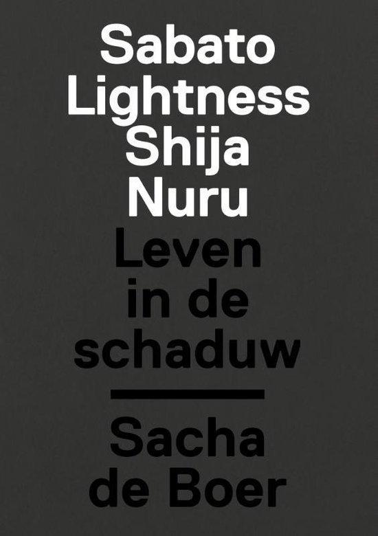 Sabato, Lightness, Shija, Nuru