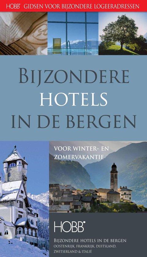 HOBB Gidsen voor bijzondere logeeradressen - Bijzondere hotels in de bergen - Thijs Termeer | Fthsonline.com