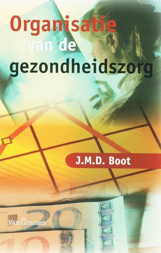 Organisatie van de gezondheidszorg - Jan Maarten Boot  