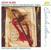 Gesualdo - Madrigals and Motets from Renaissance Naples