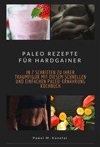 Paleo Rezepte für Hardgainer