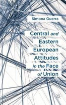 Central and Eastern European Attitudes in the Face of Union