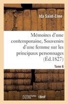 Memoires d'une contemporaine, ou Souvenirs d'une femme sur les principaux personnages Tome 8
