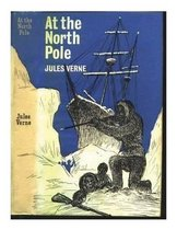 At the north pole, or, The adventures of Captain Hatteras