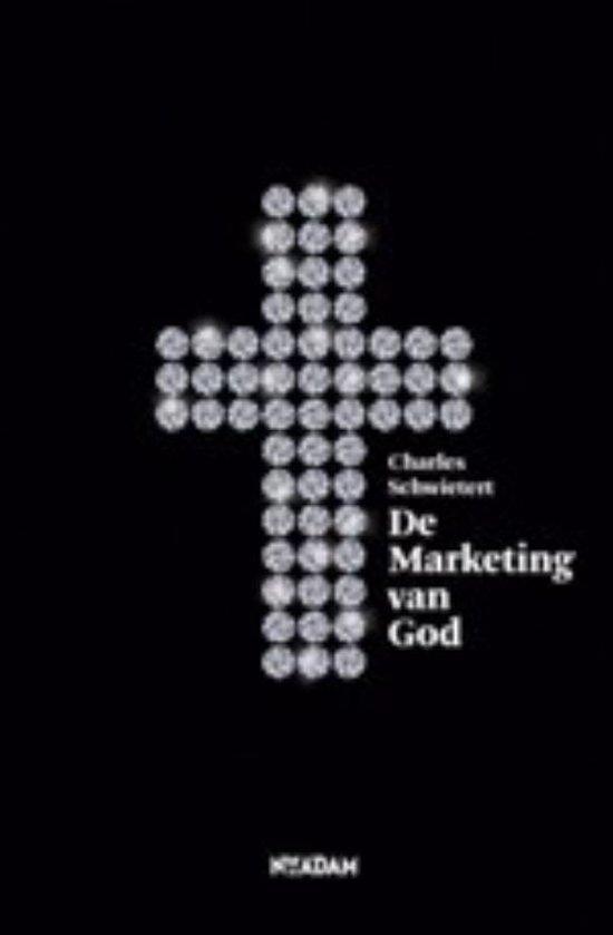 Cover van het boek 'De marketing van God' van Ch. Schwietert