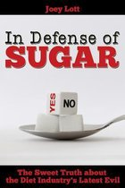 In Defense of Sugar