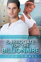 Surrogate for the Billionaire