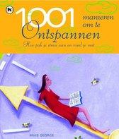1001 MANIEREN OM TE ONTSPANNEN