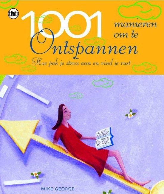 1001 MANIEREN OM TE ONTSPANNEN - M. George   Readingchampions.org.uk