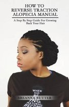 How to Reverse Traction Alopecia Manual