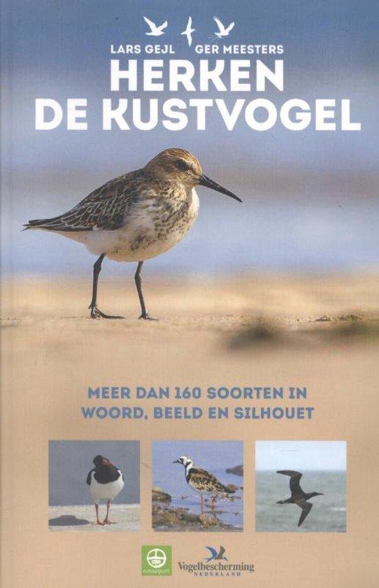 Herken de kustvogel. Meer dan 160 soorten in woord, beeld en silhouet - Lars Gejl  