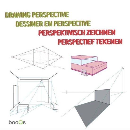 Drawing Perspective,Dessiner En Perspective,Perspektivisch Zeichnen,Perspectief Tekenen - Hector Barros |