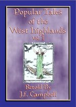 POPULAR TALES of the WEST HIGHLANDS - 23 Scottish ursgeuln or tales