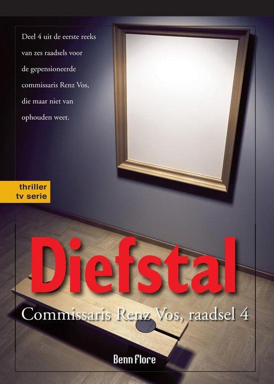 Commissaris Renz Vos 3 - Diefstal: Commissaris Renz Vos, raadsel 4, Nederlands - Benn Flore pdf epub