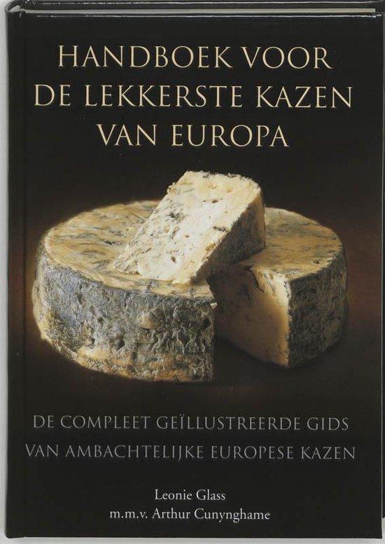 Handboek Voor De Lekkerste Kazen Van Europa - Leonie Glass | Readingchampions.org.uk