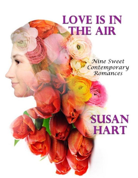 Love Is In the Air: Nine Sweet Contemporary Romances