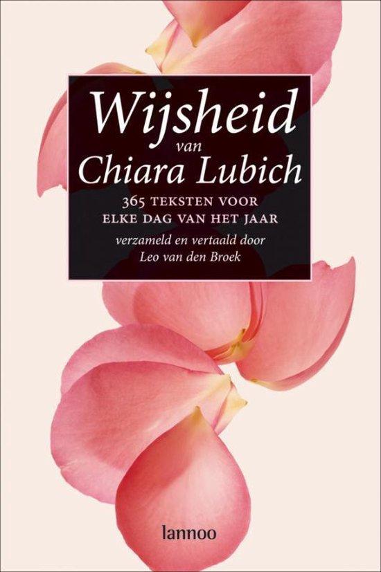 Wijsheid Van Chiara Lubich - Chiara Lubich |