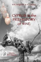 Cyprus in the Prehistory of Wine