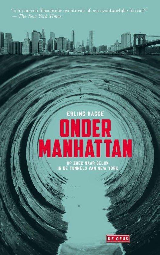 Onder Manhattan - Erling Kagge | Fthsonline.com