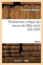 Dictionnaire critique des erreurs du XIXe siecle Tome 2