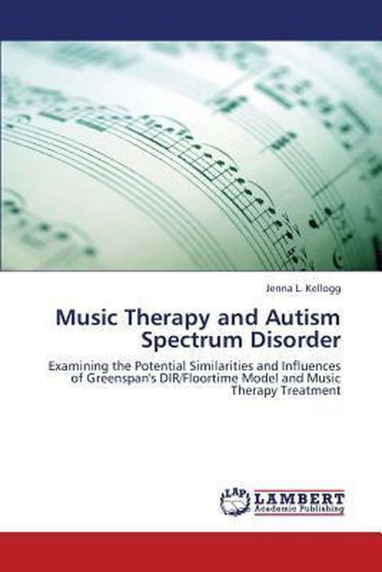 Music Therapy and Autism Spectrum Disorder