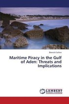 Maritime Piracy in the Gulf of Aden