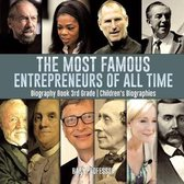 The Most Famous Entrepreneurs of All Time - Biography Book 3rd Grade - Children's Biographies