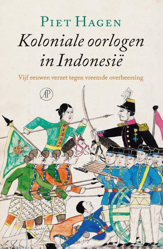 Boek cover Koloniale oorlogen in Indonesië van Piet Hagen (Hardcover)