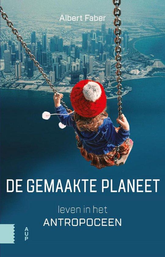 De gemaakte planeet - Albert Faber | Fthsonline.com