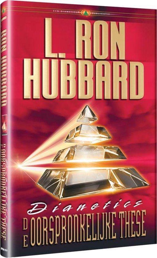 Dianetics de Oorspronkelijke Thesa - L. Ron Hubbard |