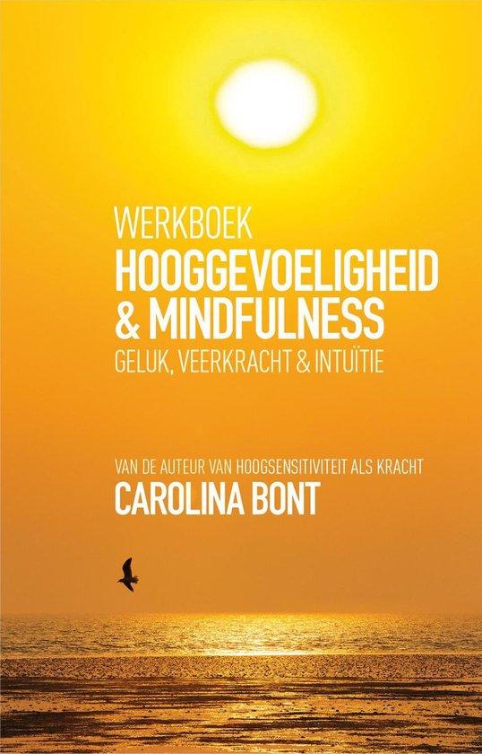 Werkboek Hooggevoeligheid + Mindfulness - Carolina Bont |