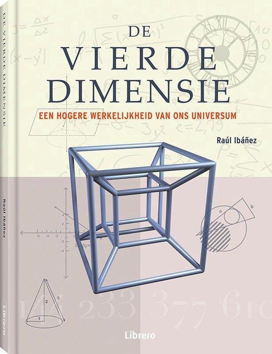 De vierde dimensie - Raul Ibanez |