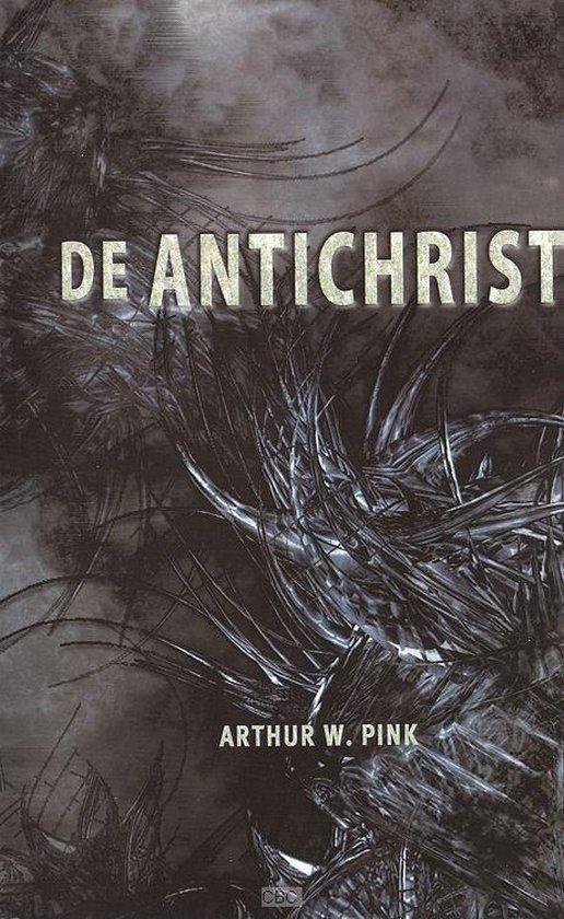 De Antichrist - Arthur W. Pink | Fthsonline.com